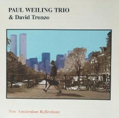Albumcover Paul Weiling Trio & David Tronzo: New Amsterdam Reflections, 1997